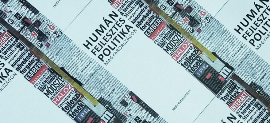 History of human development policy in Hungary presented by the new publication of HÉTFA